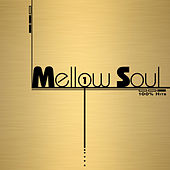 100% Hits - Mellow Soul, Vol. 1 de Various Artists