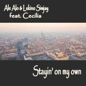 Stayin' On My Own de Ale Alo