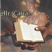 No Esconderijo do Altíssimo de Mr. Catra