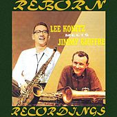 Lee Konitz Meets Jimmy Giuffre (HD Remastered) by Jimmy Giuffre
