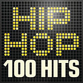 Hip Hop 100 Hits - Urban rap & R n B anthems inc. Jay Z, A$ap Rocky, Wu-Tang Clan & Nas by Various Artists