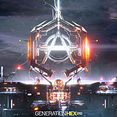 Generation Hex 010 EP by Various Artists