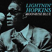 Moonrise Blue de Lightnin' Hopkins