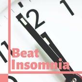 Beat Insomnia - Wonderful Adult Lullabies to Sleep All Through the Night de Relaxphonic