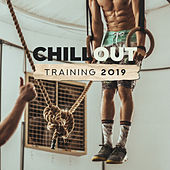Chillout Training 2019: 15 Motivation Beats for Workout, Jogging, Pilates, Healthy Body Music by HEALTH