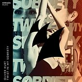 Twist In My Sobriety von Oliver Kurt