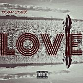 Love by Trapp Starr