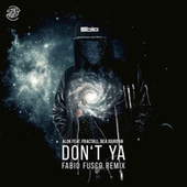 Don't Ya (Fabio Fusco Remix) von Alok