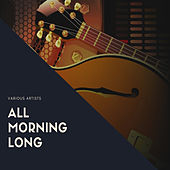 All Morning Long by Various Artists