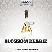 A Fine Spring Morning von Blossom Dearie