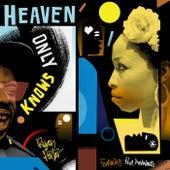 Heaven Only Knows de Ryan Porter