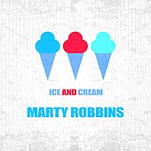 Ice And Cream by Marty Robbins