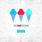Ice And Cream de Dion