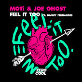 Feel It Too (feat. Danny Fernandez) de MOTi