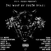 The Wolf Of South Beach di DJ E-Feezy