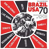 Soul Jazz Records presents Brazil USA - Brazilian Music in the USA in the 1970s von Various Artists