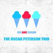 Ice And Cream von Oscar Peterson