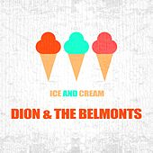 Ice And Cream by Dion