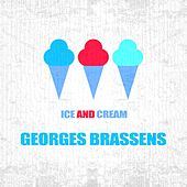 Ice And Cream von Georges Brassens