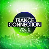 Trance Connection, Vol. 3 de Various Artists