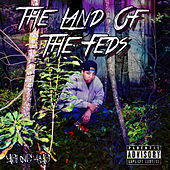 The Land Of The Feds von Young Ayo'