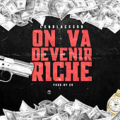 On Va Devenir Rich by Black Son