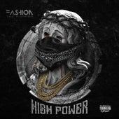 High Power de Fashion The Rapper