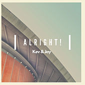 Alright! by Kev