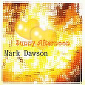 Sunny Afternoon by Mark Dawson