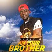 Am Your Brother von Daddy L