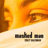 Crazy Salesman de The Masked Man