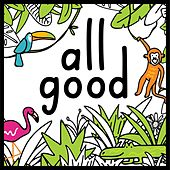 All Good by Orange Kids Music