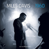 1960: Live and Remastered von Miles Davis