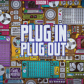 Plug In Plug Out S1 von Various Artists