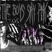 The Boys Say Pink de Kaco