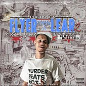 Flyer Than a Lear 2: Auto-Pilot by Pre Dolla