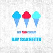 Ice And Cream de Ray Barretto