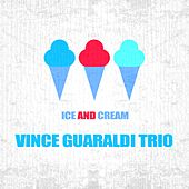 Ice And Cream by Vince Guaraldi