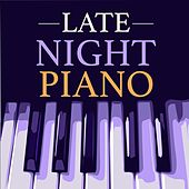 Late Night Piano by Various Artists