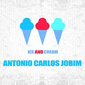 Ice And Cream by Antônio Carlos Jobim (Tom Jobim)
