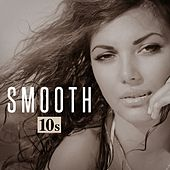 Smooth 10s von Various Artists