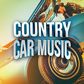 Country Car Music by Various Artists