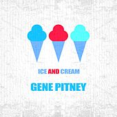 Ice And Cream by Gene Pitney