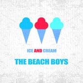 Ice And Cream by The Beach Boys