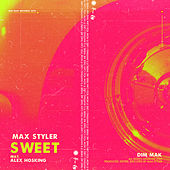 Sweet (feat. Alex Hosking) by Max Styler