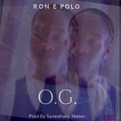 Og by Ron E Polo