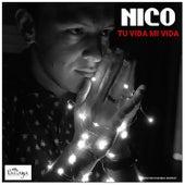 Tu Vida Mi Vida de Nico