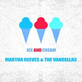 Ice And Cream de Martha and the Vandellas