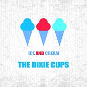 Ice And Cream de The Dixie Cups