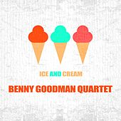 Ice And Cream by Benny Goodman
